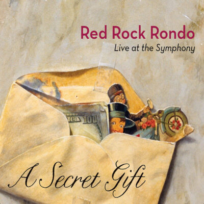 A Secret Gift by Red Rock Rondo